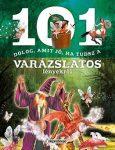 Napraforgó: 101 dolog amit jó ha tudsz a varázslatos lényekről