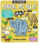 Napraforgó Kis felfedezők - Minden ami állat
