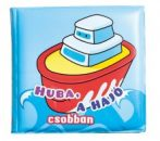 Napraforgó Fürdőkönyvek - Huba, a hajó csobban