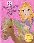Napraforgó Horses Passion - My pony and me (pink)