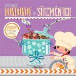 Napraforgó A kis cukrász - Bonbonok és sütemények