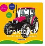 Napraforgó A kicsik első szavai - Traktorok