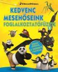 Napraforgó DWA Kedvenc mesehőseink foglalkoztatófüzete 1. Kung fu Panda, Madagszkár, Dragons