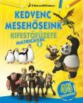 Napraforgó DWA Kedvenc mesehőseink kifestőfüzete matricákkal 2. Kung Fu Panda, Madagaszkár, Dragons