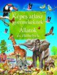 Napraforgó Képes atlasz gyermekenek - Állatok és élőhelyek