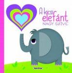 Napraforgó Szivárványos lapozó - A kicsi elefánt nagy szíve