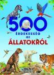 Napraforgó 500 érdekesség az állatokról