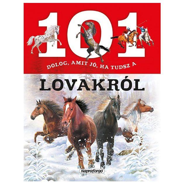 Napraforgó 101 dolog amit jó ha tudsz az lovakról