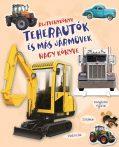 Napraforgó Rejtvénykönyv - Teharautók és más járművek nagy könyve