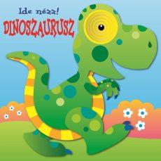 Napraforgó Ide nézz - dinoszaurusz