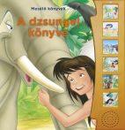 Napraforgó Mesélő könyvek - A Dzsungel könyve