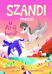 Napraforgó Szandi meséi 3. - Az új barát