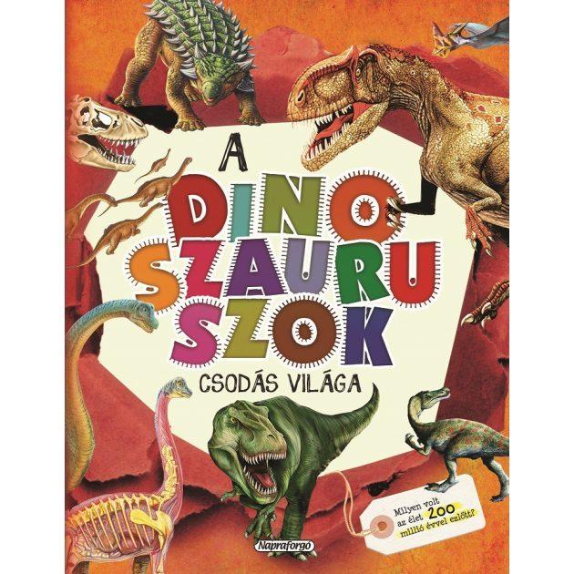 Napraforgó A dinoszauruszok csodás világa