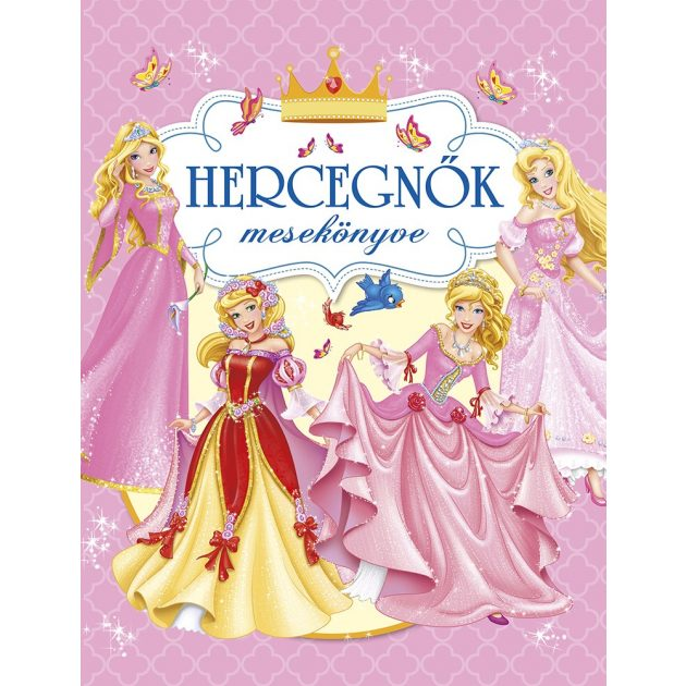 Napraforgó Hercegnők mesekönyve