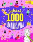 Napraforgó Játékok 1000 matricával - Hercegnők