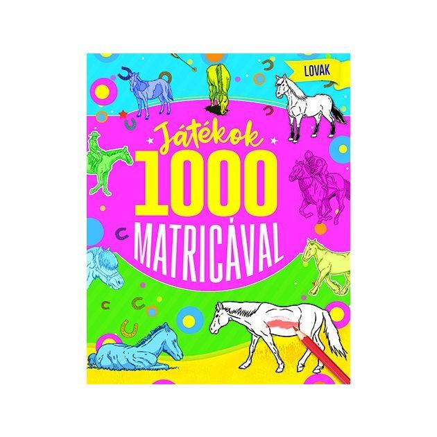 Napraforgó Játékok 1000 matricával - Lovak
